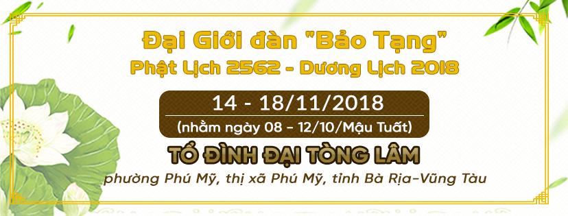 """Thông báo: V/v Đại Giới đàn """"Bảo Tạng"""" PL.2562 – DL.2018"""