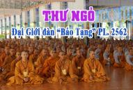 """THƯ NGỎ – Đại Giới đàn """"Bảo Tạng"""" PL. 2562"""