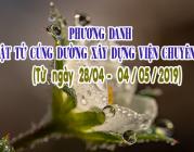 PHƯƠNG DANH PHẬT TỬ CÚNG DƯỜNG XÂY DỰNG VIỆN CHUYÊN TU (28/04-04/05/2019)
