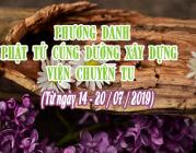 PHƯƠNG DANH PHẬT TỬ CÚNG DƯỜNG XÂY DỰNG VIỆN CHUYÊN TU (14-20/07/2019)