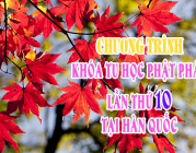 CHƯƠNG TRÌNH – Khóa tu học Phật pháp lần thứ 10 tại Hàn Quốc