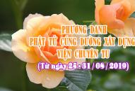 PHƯƠNG DANH PHẬT TỬ CÚNG DƯỜNG XÂY DỰNG VIỆN CHUYÊN TU (25-31/08/2019)