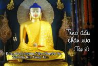 Theo dấu Chân xưa  (tập 3) – TT. Thích Thiện Thuận