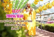 Thông Báo: Tham dự Lễ hội Phật giáo Quốc tế Seoul và Khóa tu học Phật pháp lần thứ 7 tại Hàn Quốc