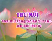Thư mời – Tham dự Lễ Chung thất Phật tử Lê Văn Lợi, pháp danh Thiện Hộ